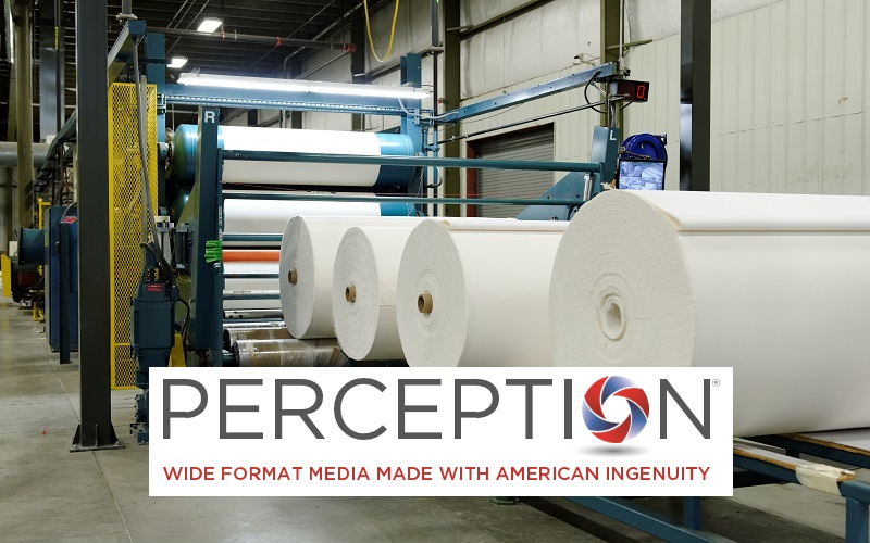 Perception - wide format media made with american ingenuity